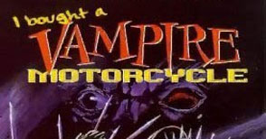 Film: I bought a vampire motorcycle