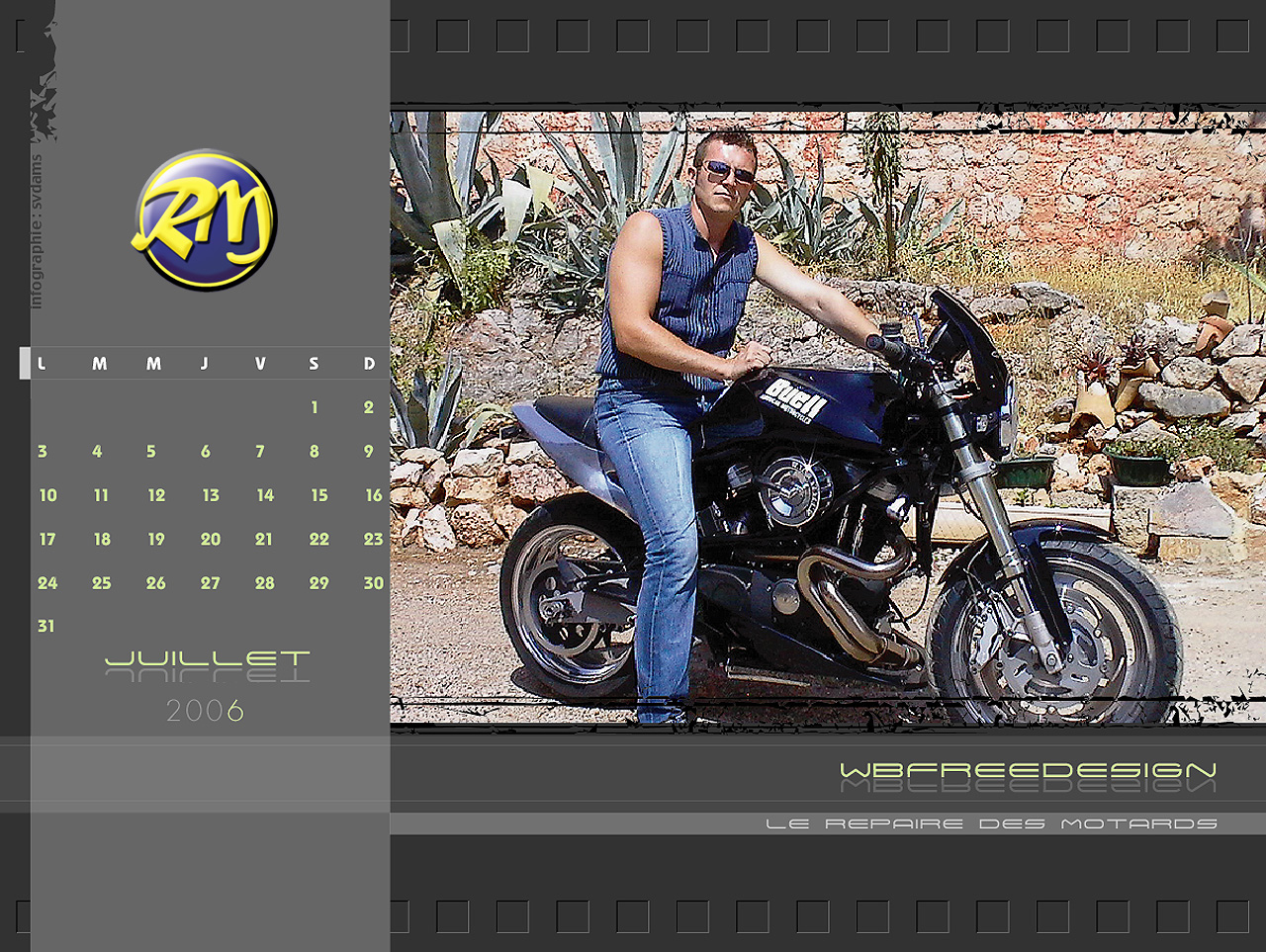le calendrier 2006 du repaire des motards. Black Bedroom Furniture Sets. Home Design Ideas